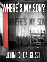 wheres my son