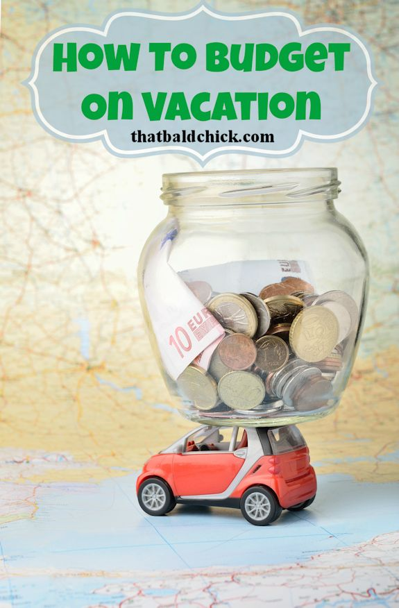 how to budget on vacation