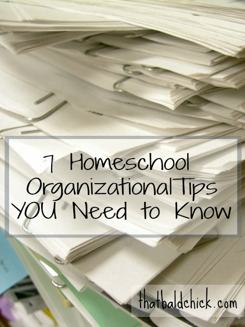 7 Homeschool Organizational Tips YOU Need to Know