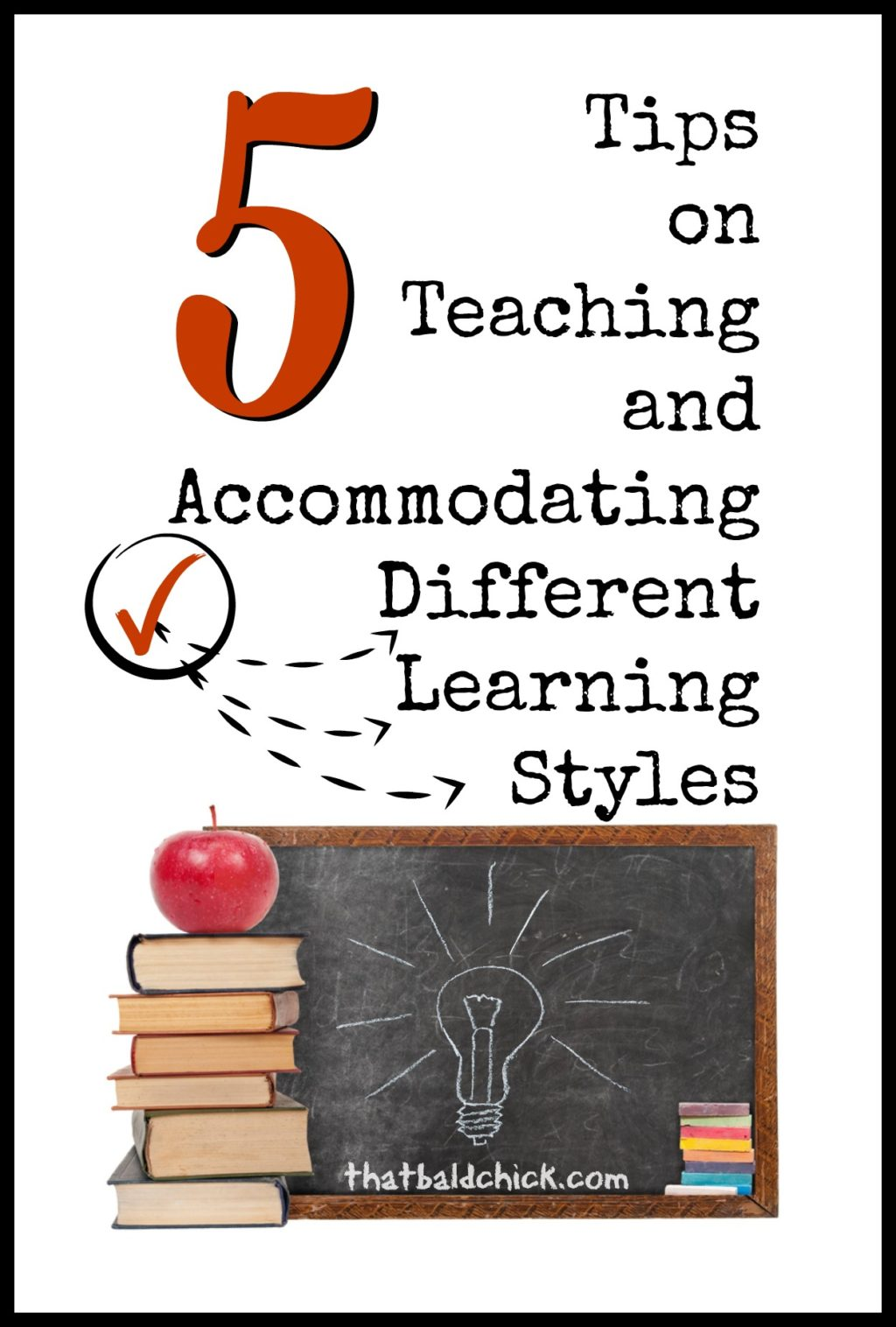 5 tips on teaching and accommodating different learning styles via @thatbaldchick