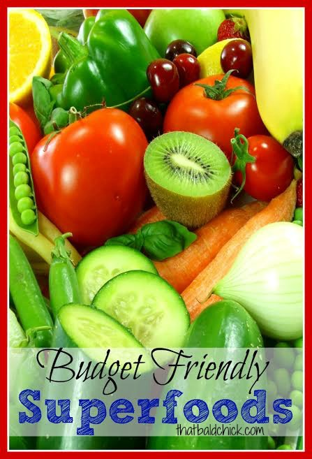 Budget Friendly Superfoods