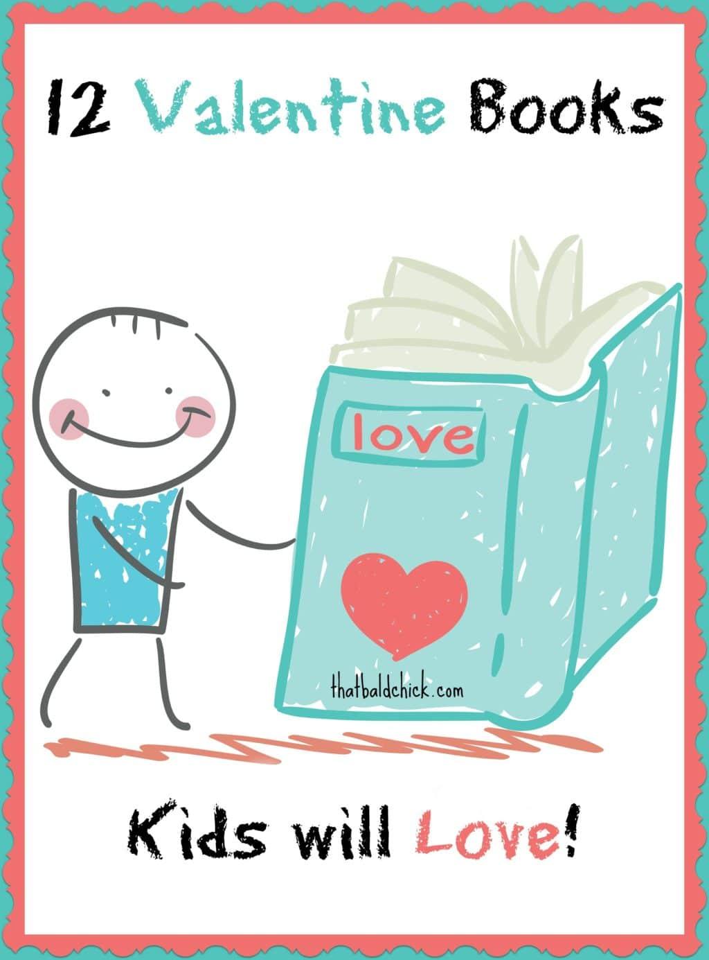 12 Valentine Books Kids will Love