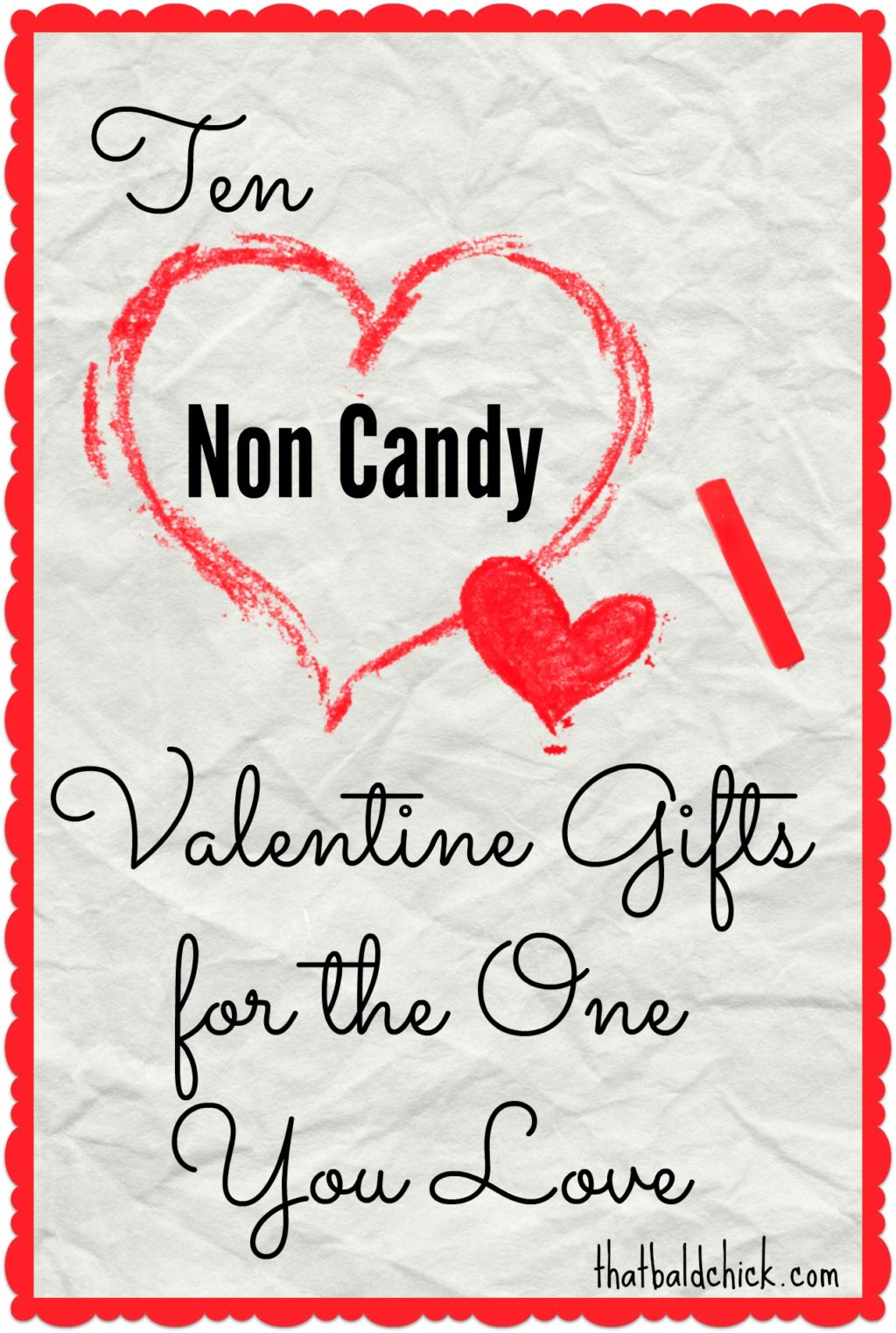 Ten Non Candy Valentine Gifts for the One You Love @thatbaldchick