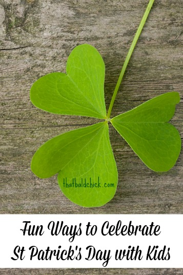 Fun Ways to Celebrate St Patrick's Day with Kids @thatbaldchick