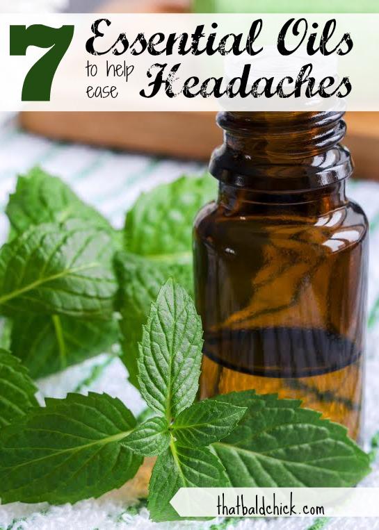 7 essential oils to help ease headaches @thatbaldchick
