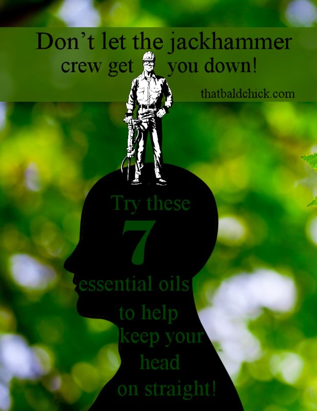 7 essential oils to help keep your head on straight @thatbaldchick