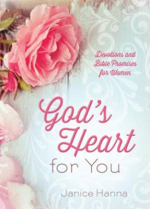 God's Heart For You Devotional