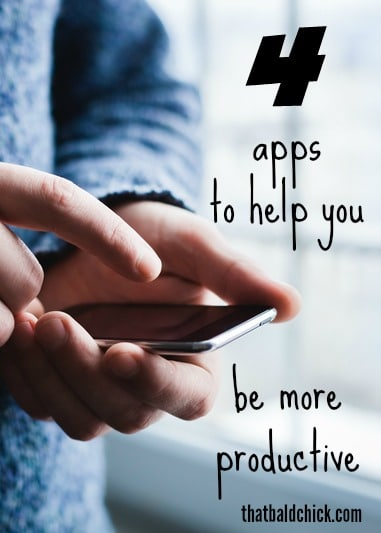 4 apps to help you be more productive @thatbaldchick