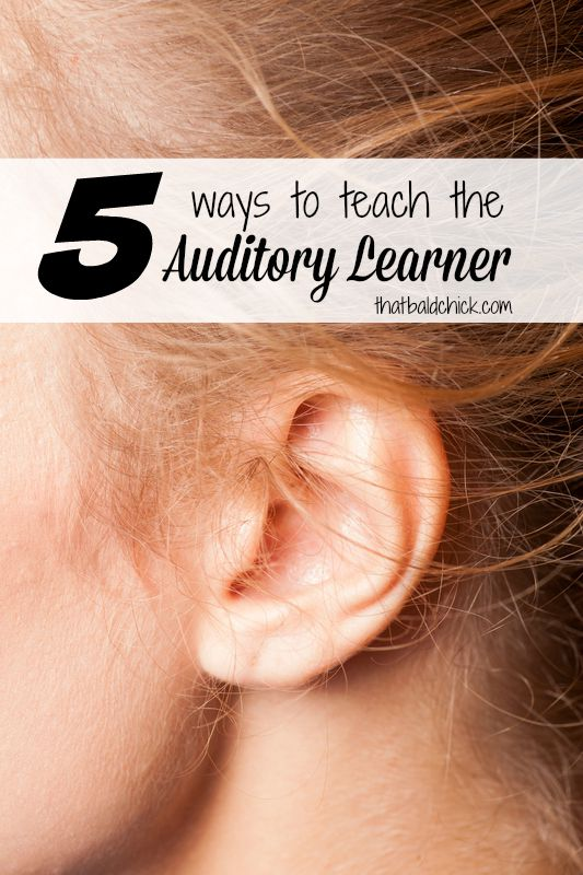 5 ways to teach the auditory learner @thatbaldchick