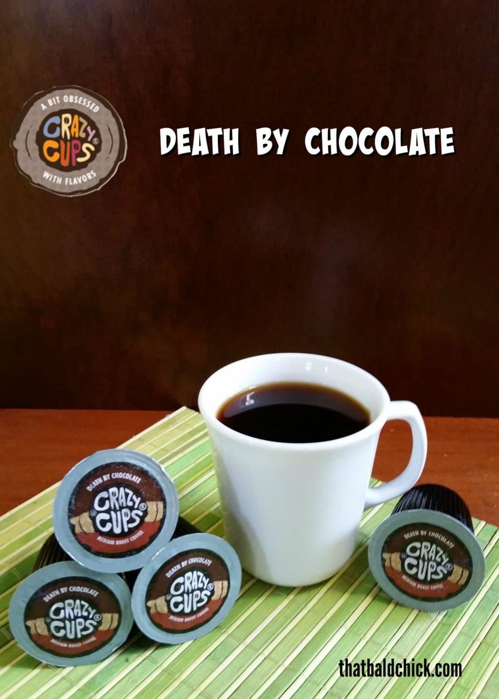 Crazy Cups Coffee- Death By Chocolate #Giveaway #FlavorNation #TasteHappiness (8/29)