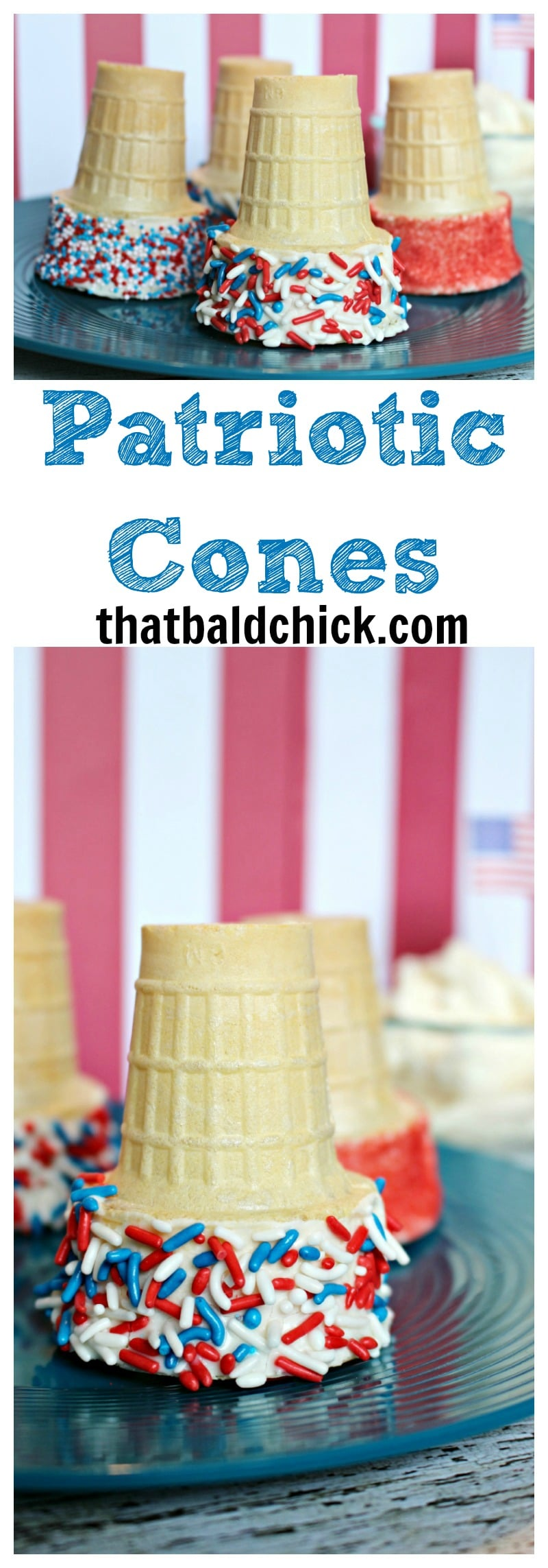 Make these Patriotic Cones for your Memorial Day, 4th of July, or Labor Day celebrations. There's even a gluten free option! Directions at thatbaldchick.com