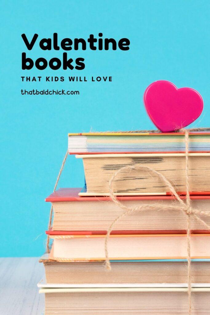 valentine books that kids will love
