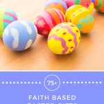 75+ Faith Based Easter Gifts for Kids