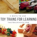 5 Ways to Use Toy Trains for Learning