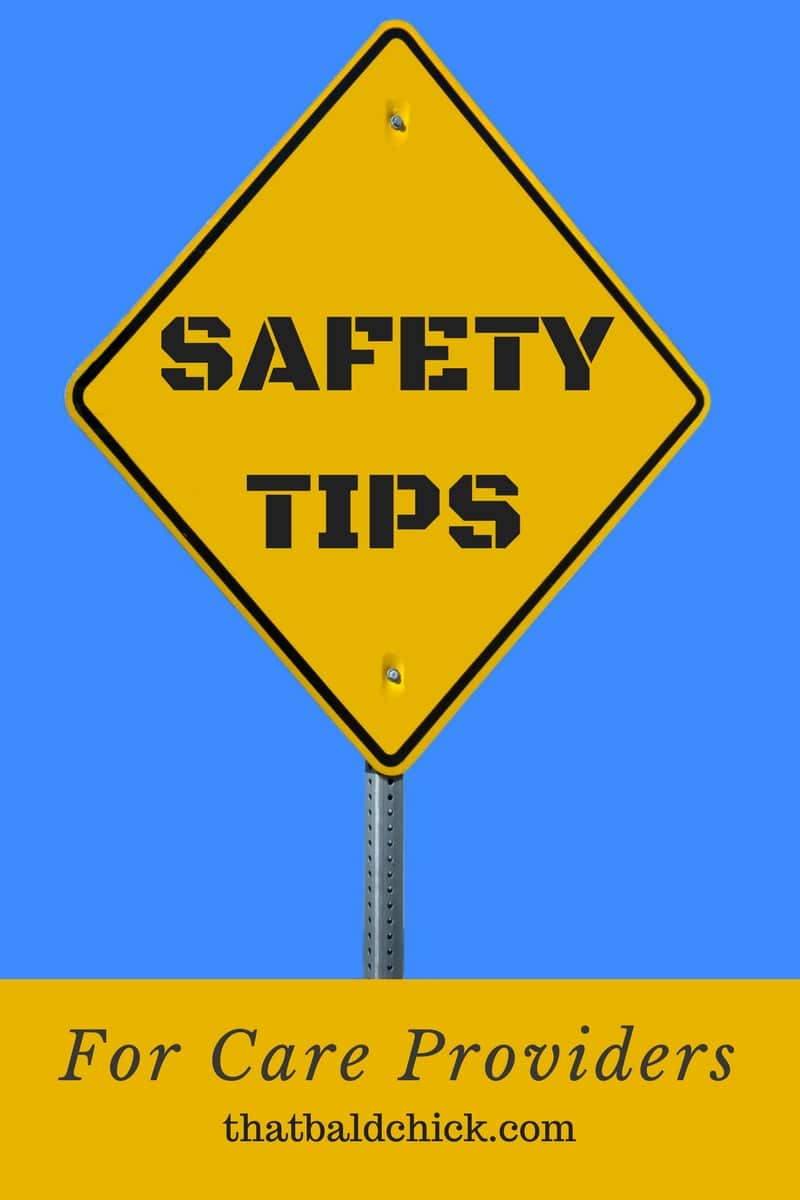 Safety Tips for Care Providers