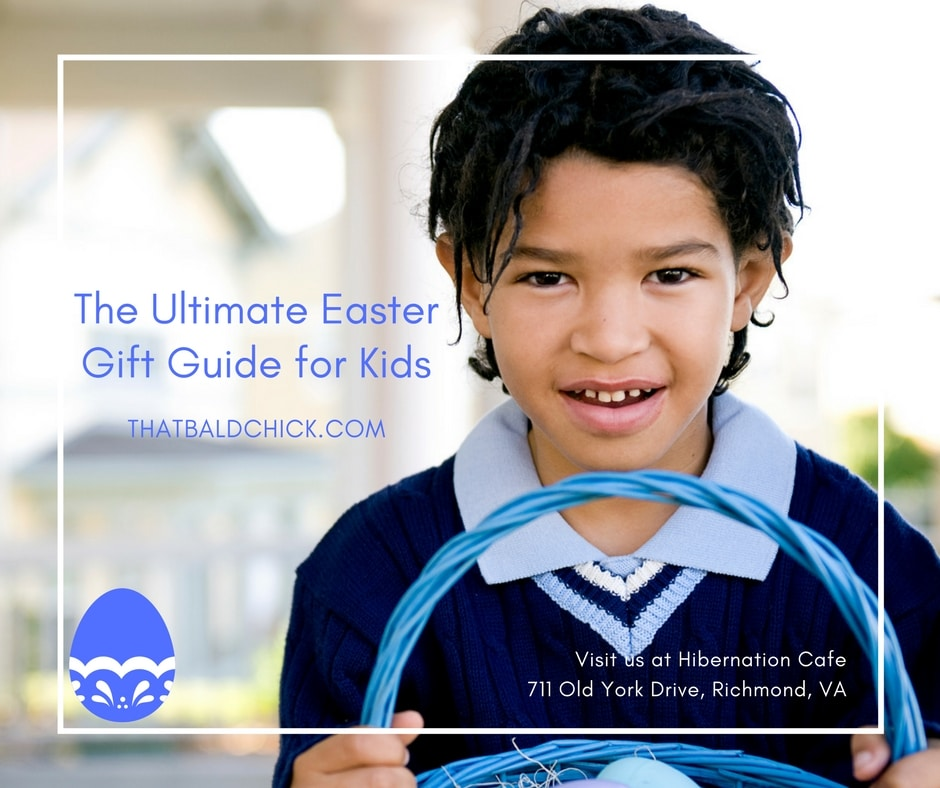 The Ultimate EasterGifGift Guide for Kids at thatbaldchick.com