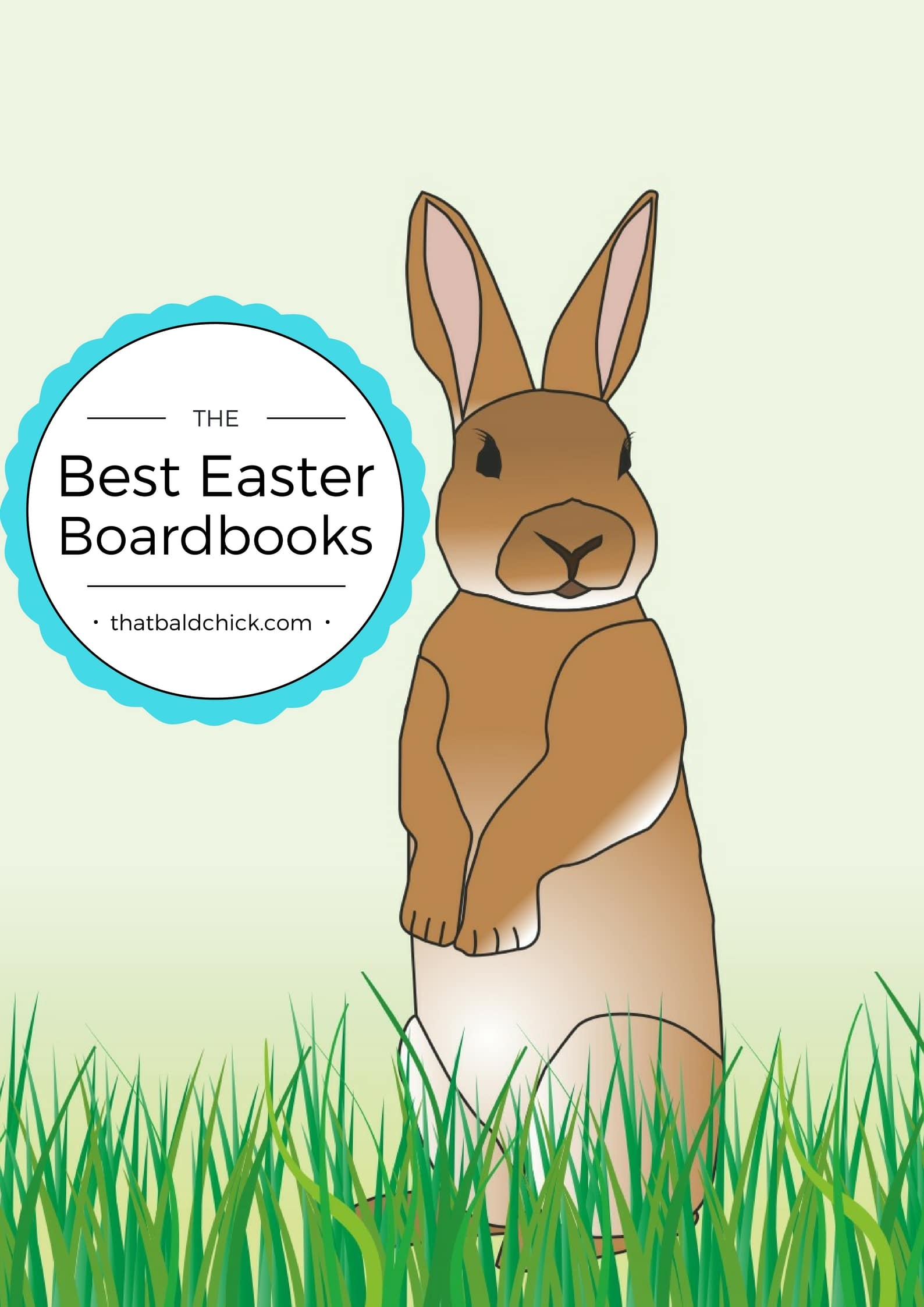 The best Easter boardbooks at thatbaldchick.com