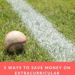 5 Ways to Save Money on Extracurricular Activities