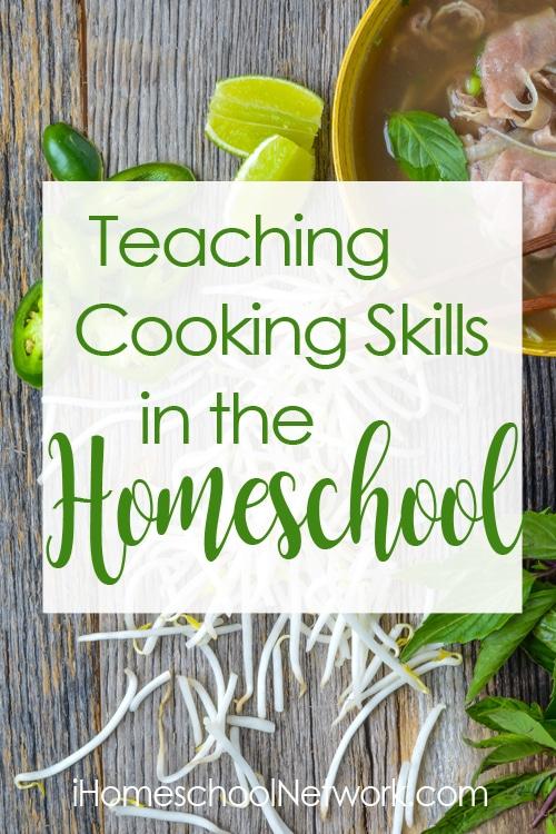 Teaching Cooking Skills in the Homeschool