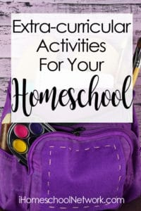 Extra-Curricular Activities for your Homeschool