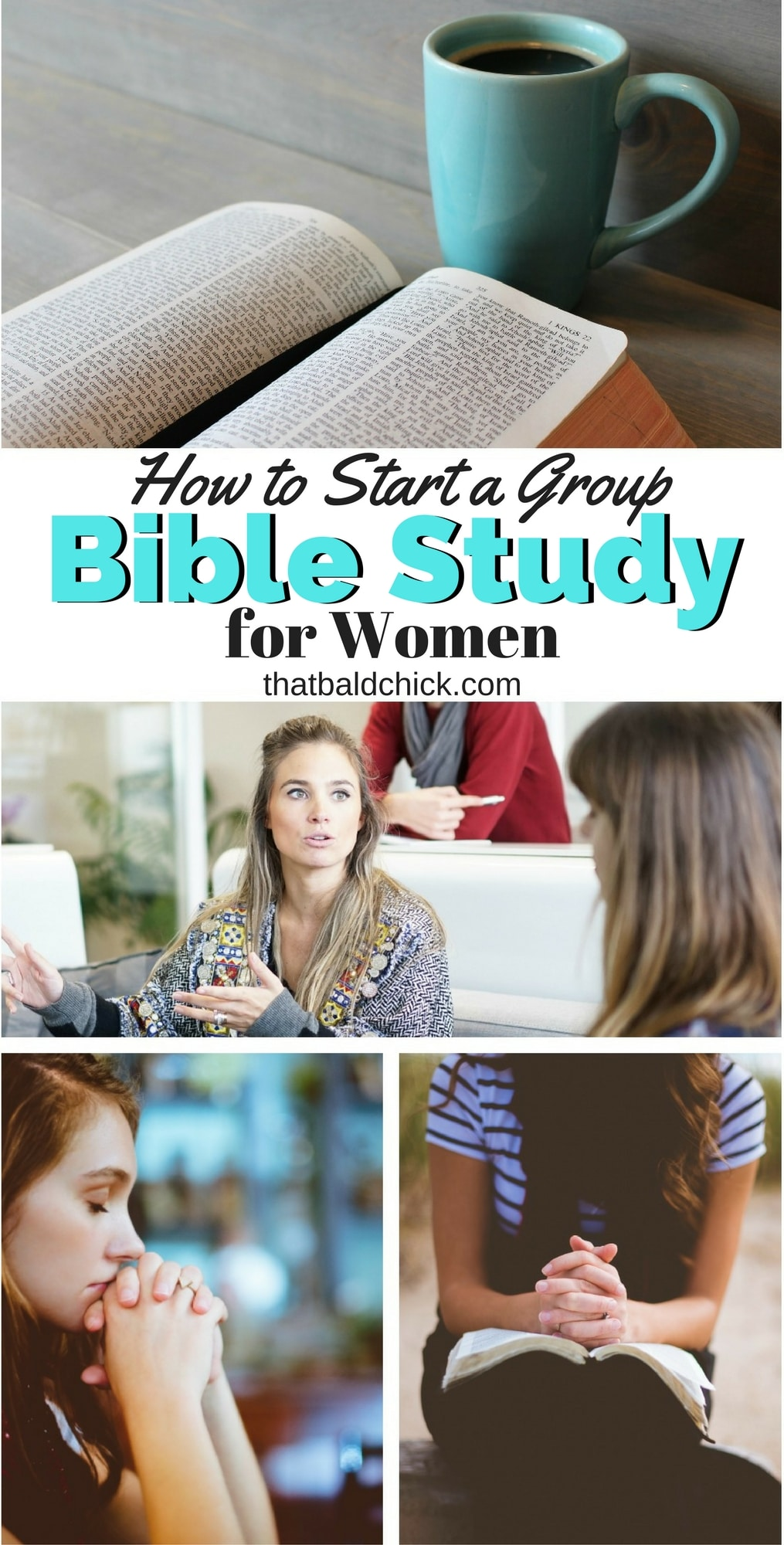 How to Start a Group Bible Study for Women at thatbaldchick.com