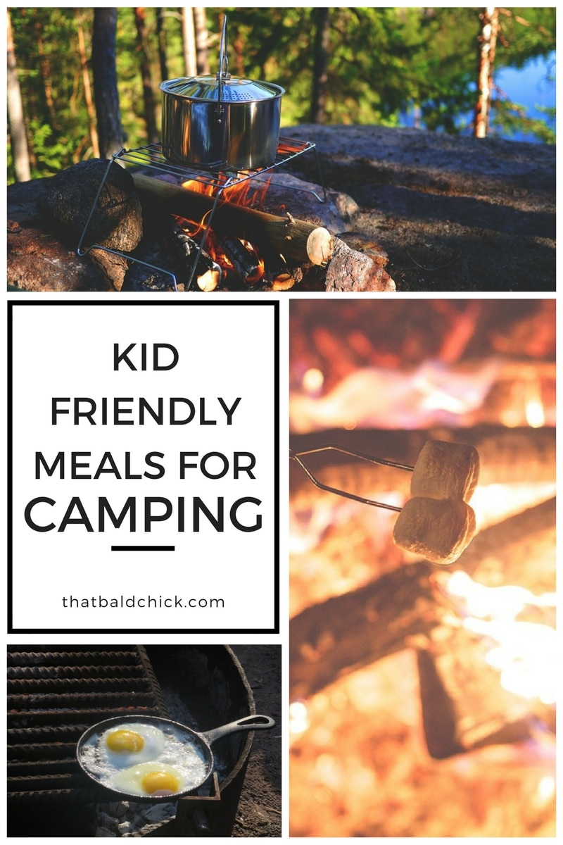 Camping with Kids - Meals at thatbaldchick.com @thatbaldchick