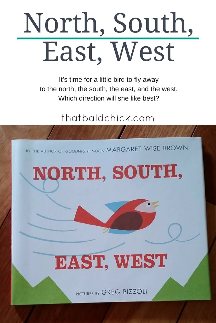 Picture Book: North South East West by Margaret Wise Brown