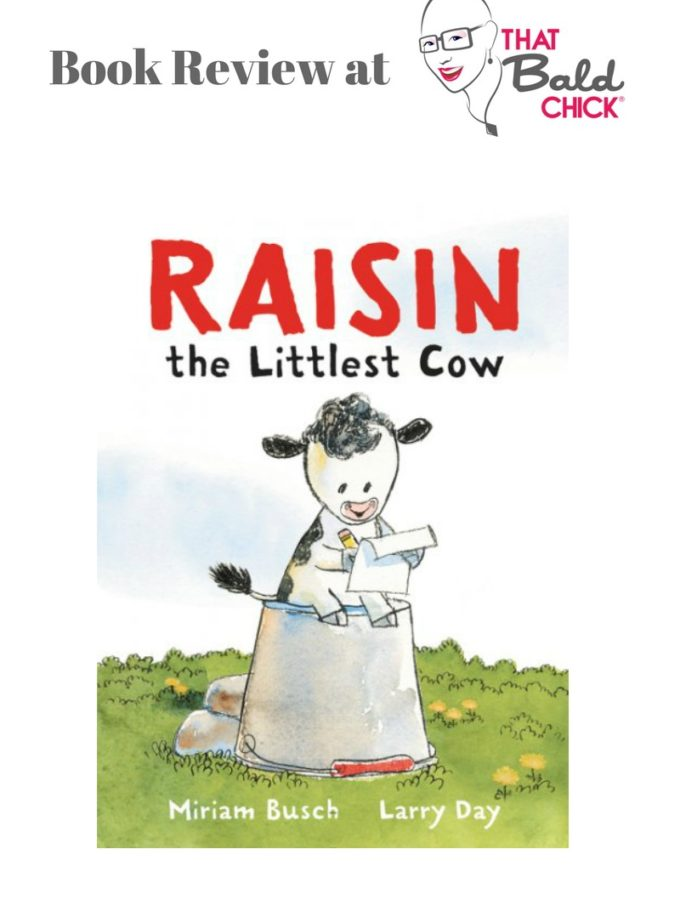 A review of Raisin, the Littlest Cow at thatbaldchick.com