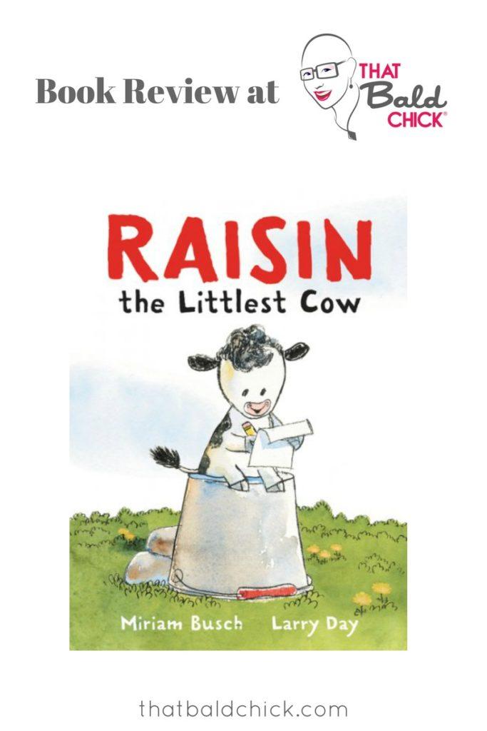 A review of Raisin, the Littlest Cow at thatbaldchick.com
