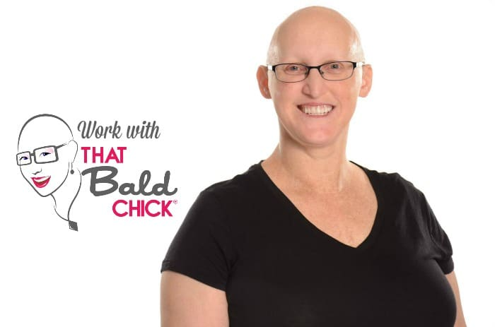 Work with That Bald Chick