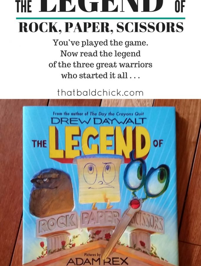 The Legend of Rock Paper Scissors at thatbaldchick.com @thatbaldchick