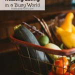 Tips for Healthy Eating in a Busy World
