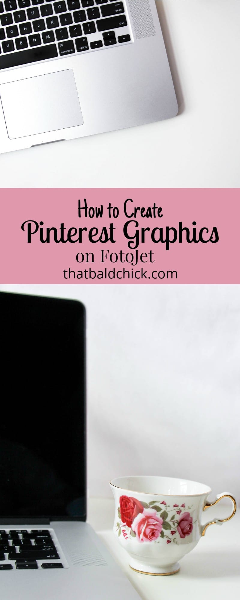 How to Create Pinterest Graphics on Fotojet at thatbaldchick.com