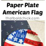 Paper Plate American Flag Craft at thatbaldchick.com