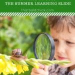 Summer Learning Loss – 10 Ways to Stop the Summer Learning Slide