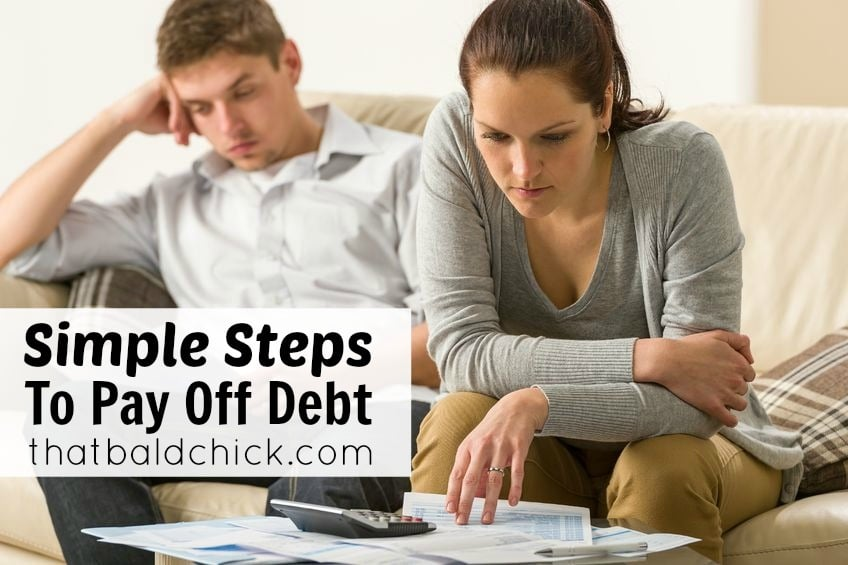 simple steps to pay off debt at thatbaldchick.com