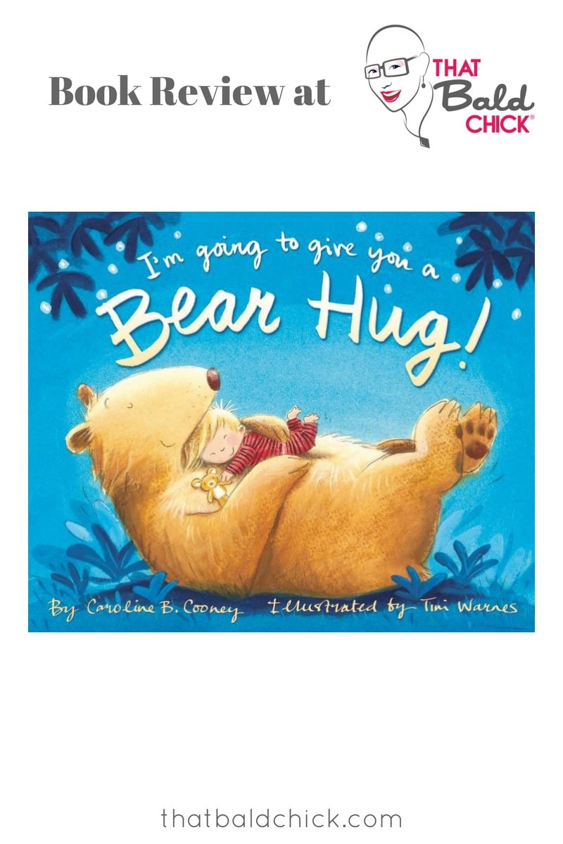 I'm Going to Give You a Bear Hug Review at thatbaldchick.com