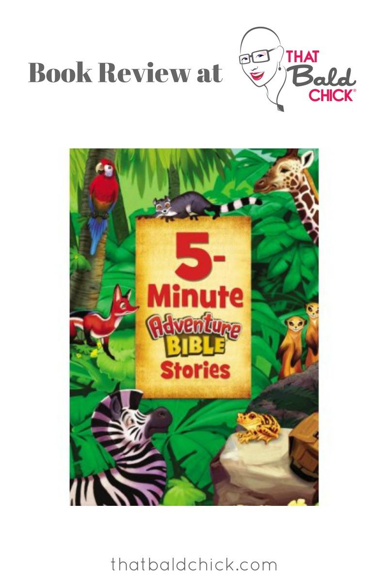 5 Minute Adventure Bible Stories at thatbaldchick.com