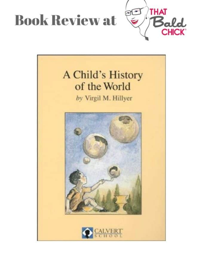 A review of A Childs History of the World at thatbaldchick.com #homeschool #homeschooling #history