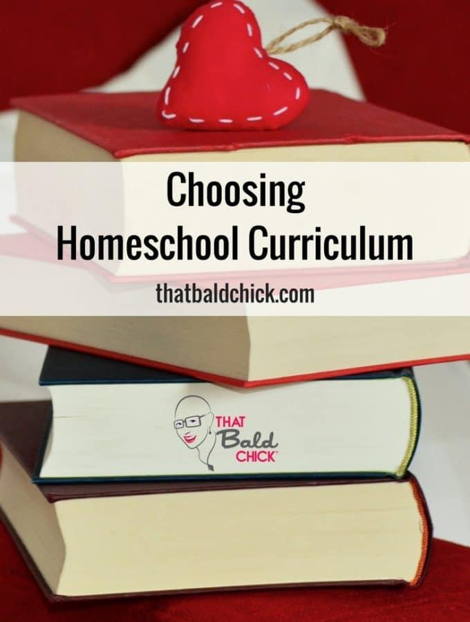 Choosing Homeschool Curriculum at thatbaldchick.com