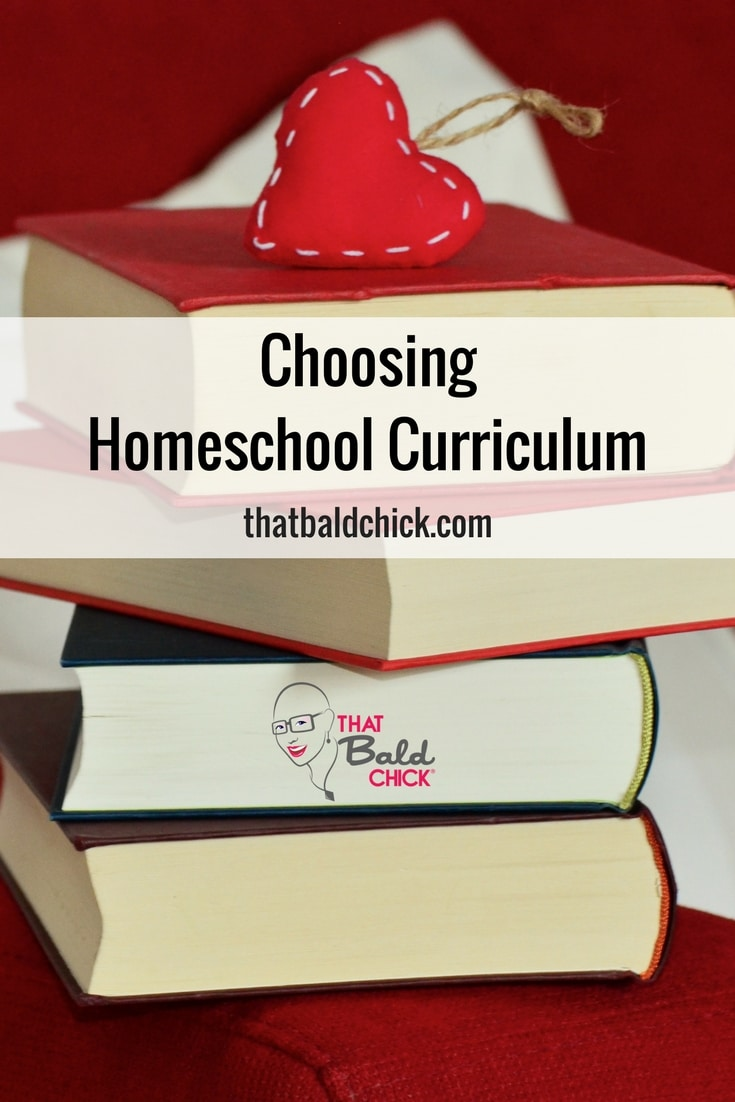 Choosing Homeschool Curriculum at thatbaldchick.com