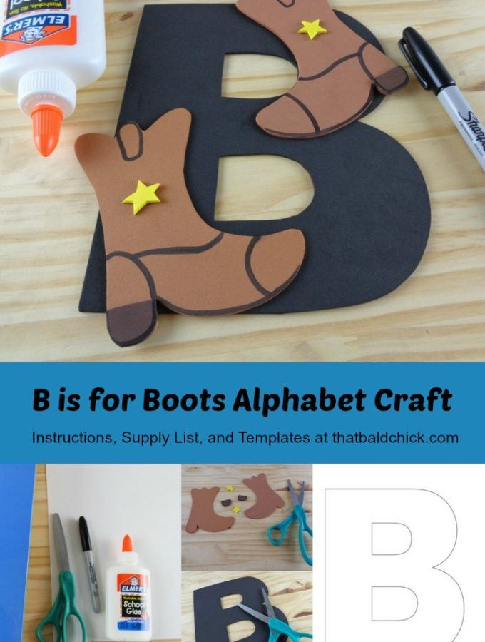 B is for Boots Alphabet Craft
