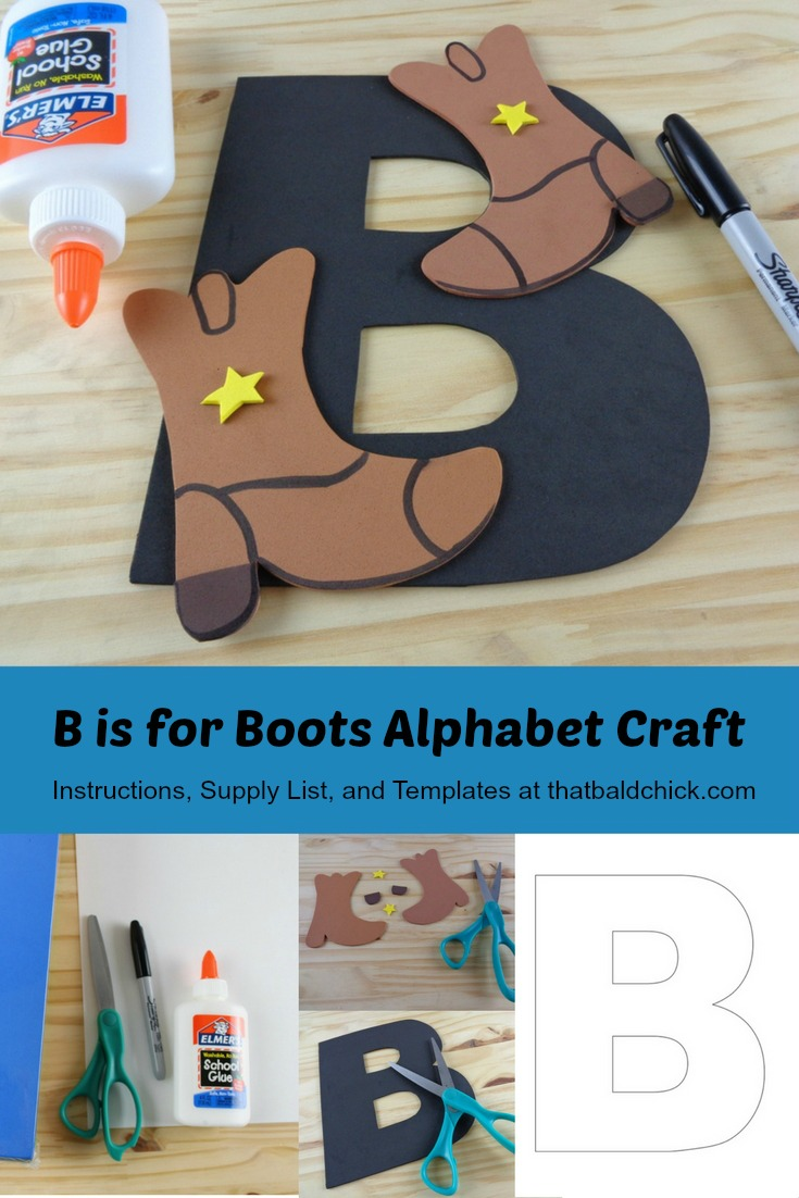 B is for Boots Alphabet Craft - Instructions, Supply List, and Printable Templates at thatbaldchick.com