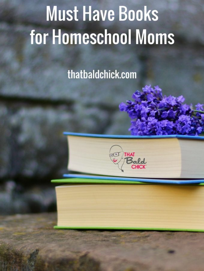 See which books are on my list of must have books for the #Homeschool Moms! #HSMommas #homeed #homeeducate #homeschooling