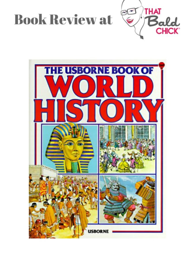 A review of the Usborne Book of World History at thatbaldchick.com #homeschool #homeschooling #history