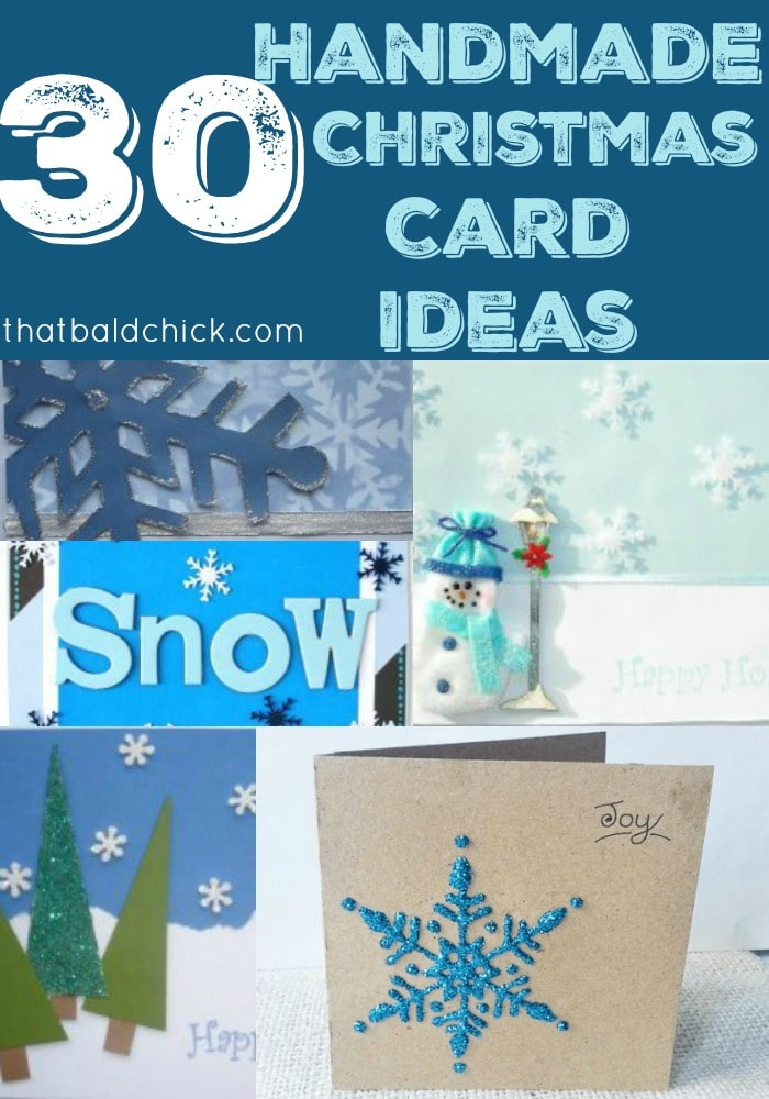 30 handmade Christmas card ideas at thatbaldchick.com