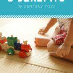 5 Benefits of Sensory Toys