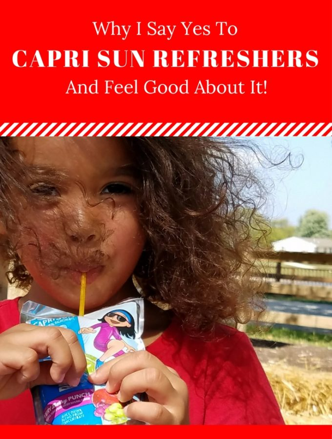 Why I Say Yes to Capri Sun Refreshers