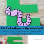 E is for Earthworm Alphabet Craft