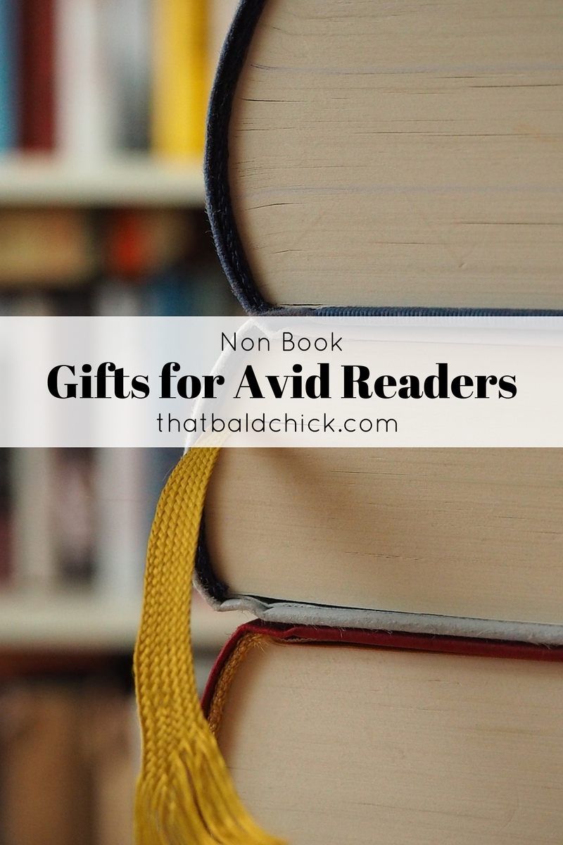 Check out this list of Non Book Gifts for Avid Readers! There's sure to be something for the bibliophile in your life!
